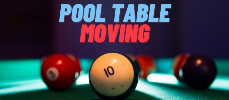 Moving your pool table